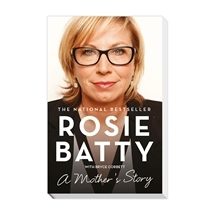 Rosie Batty – A Mother's Story