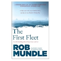 The First Fleet - Rob Mundle