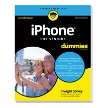 iPhone® For Seniors For Dummies 7th Edition