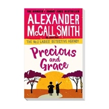 Alexander McCall Smith - Precious and Grace