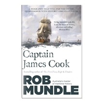 Captain James Cook - Rob Mundle