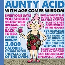 Aunty Acid - With Age Comes Wisdom