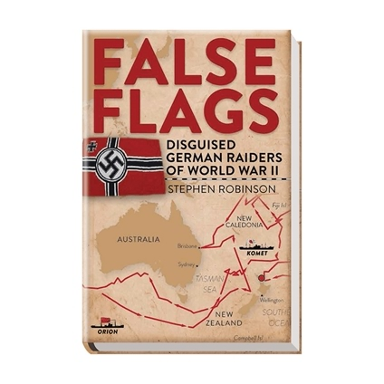 False Flags: Disguised German Raiders of World War II