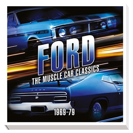 Ford: The Muscle Car Classics 1969-79